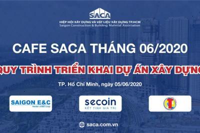 THƯ MỜI THAM DỰ CHƯƠNG TRÌNH CAFE SACA THÁNG 06/2020
