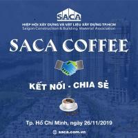 THƯ MỜI THAM DỰ CHƯƠNG TRÌNH CAFE SACA THÁNG 11/2019